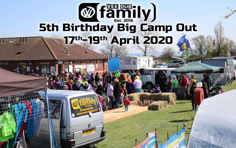 VeeDubFamily 2020-04-17 Vee Dub Family 5th Birthday Big Camp Out