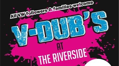 V-Dubs at the Riverside